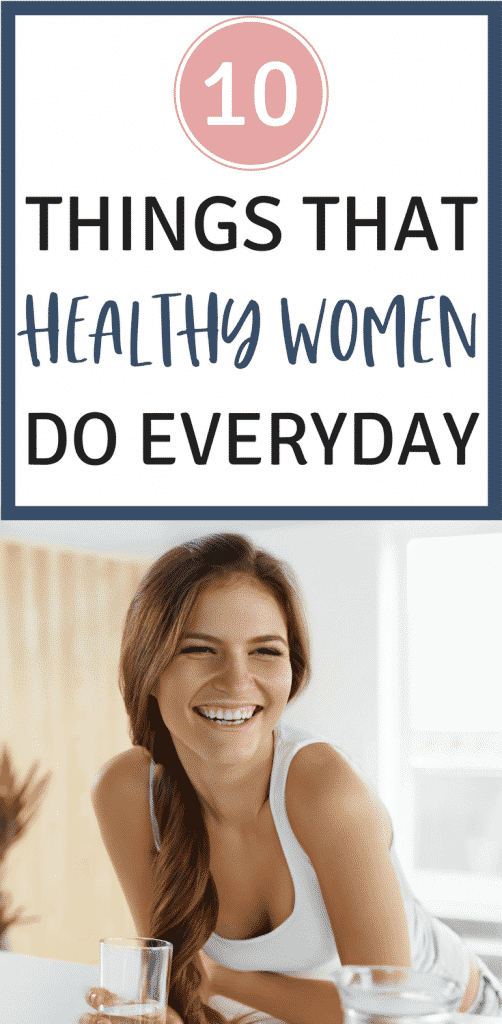 Healthy Lifestyle Tips for Women - 10 Things That Healthy Women Do Everyday!