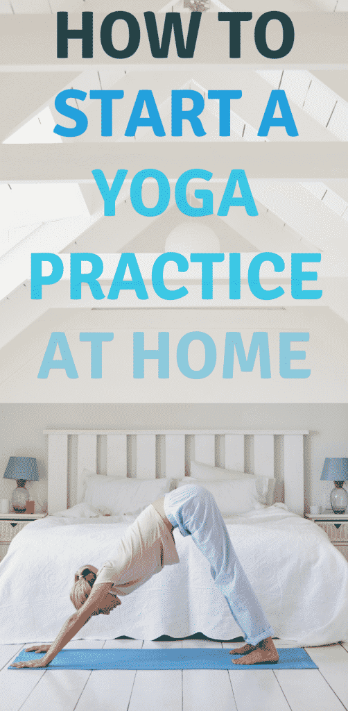How to start a yoga practice at home #yoga #yogaathome