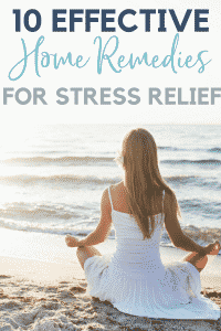 10 Effective Stress Relief Remedies That You Can Do At Home