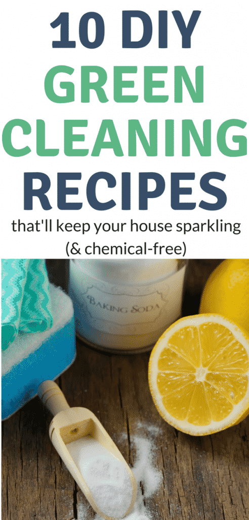 10 DIY Green Cleaning Recipes That Will Keep Your House Sparkling and Toxic-Chemical Free