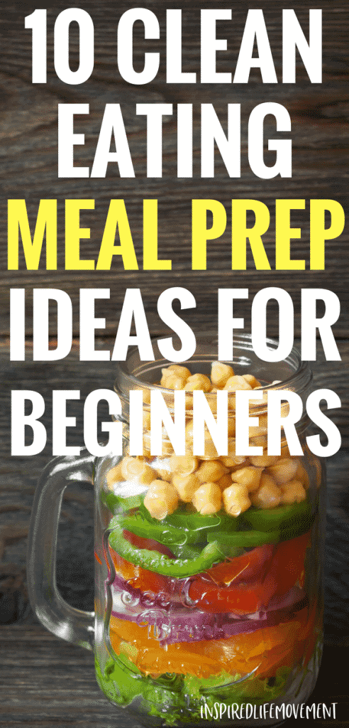 10 Clean Eating Meal Prep Ideas for Beginners