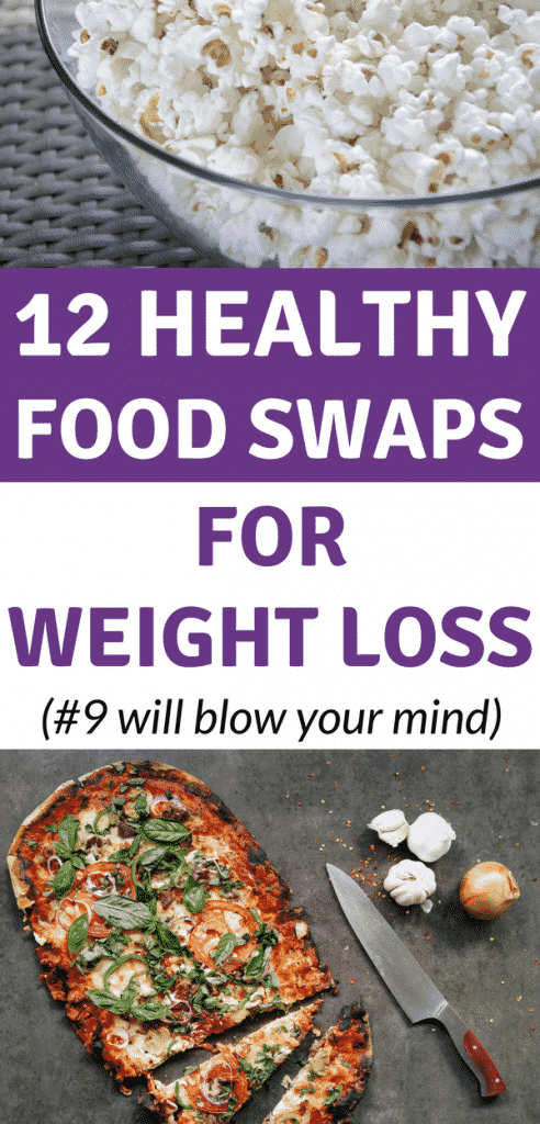 12 Healthy Food Swaps for Weight Loss | Healthy Food Substitutions | Food Swap Ideas | Low Carb Food Swaps