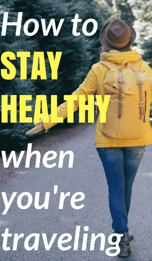 How to stay healthy during travel