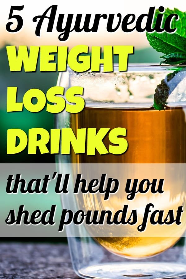 5 Ayurvedic Weight Loss Drinks That'll Help You Lose Weight Fast #weightloss #weightlosstips #loseweightfast #ayurveda #weightlossdrinks