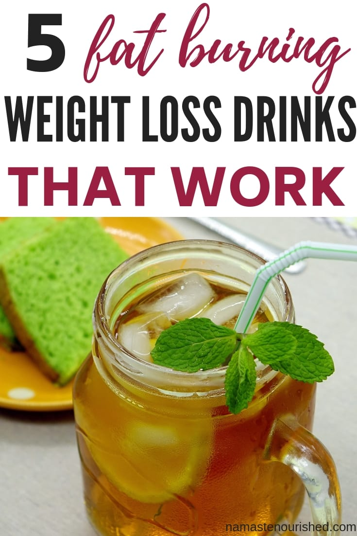 5 Fat Burning Weight Loss Drinks That Work #weightlossdrinks #fatburning #losefatfast