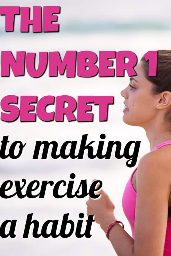 The number 1 secret to making exercise a habit #fitnesstips #fitnessmotivation #fitness #exercise