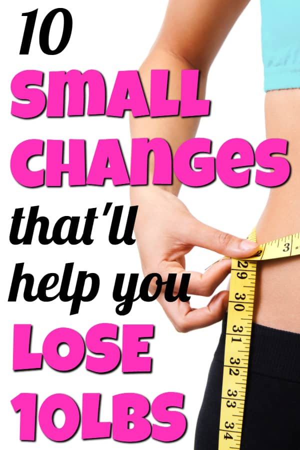 How to start losing weight with 10 small changes