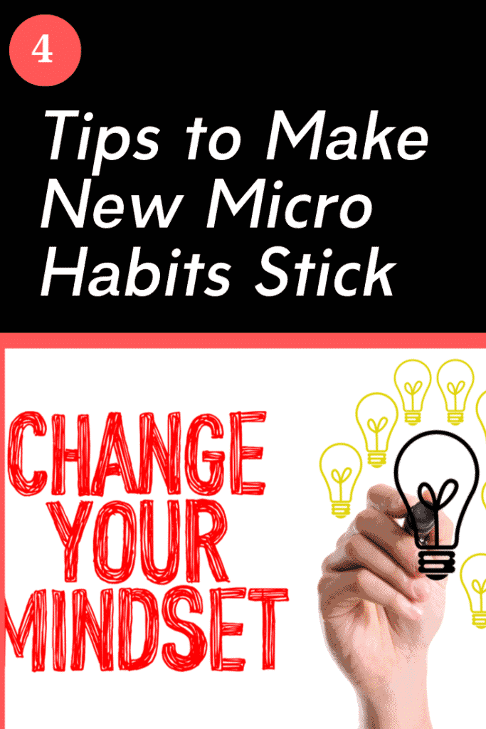 4 tips to make new micro habits stick