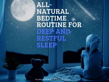 All-Natural Bedtime Routine for Deep and Restful Sleep