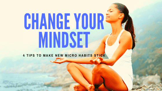 4 tips to make new micro habit stick