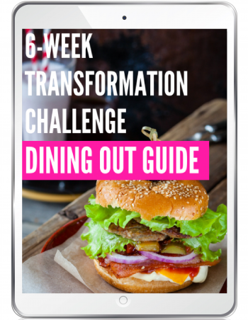 transformation challenge dining out guide